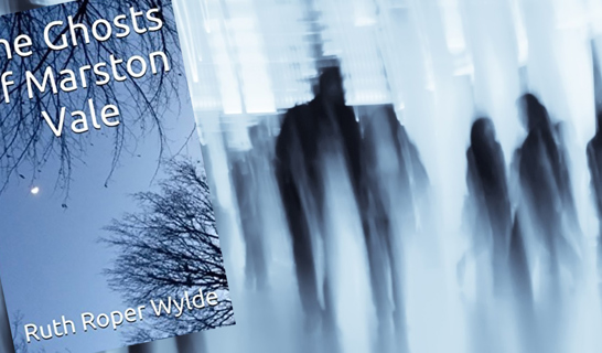 Ghosts of the Marston Vale book cover - by Ruth Roper Wylde
